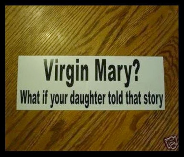 virgin what if your daughter told that story