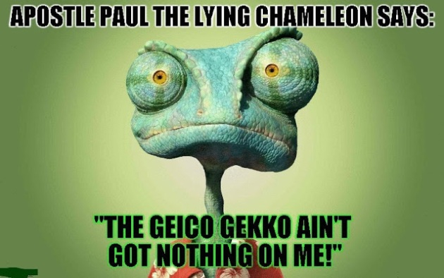 apostle paul lying chameleon