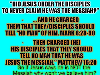 Jesus says he is not the messiah folks