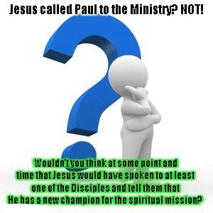 PAUL CALLED TO THE MINISTRY NO