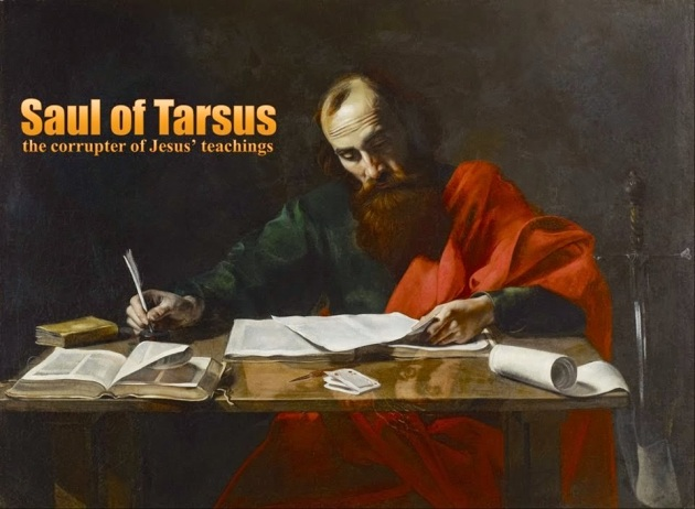 paul the corrupter of jesus teachings